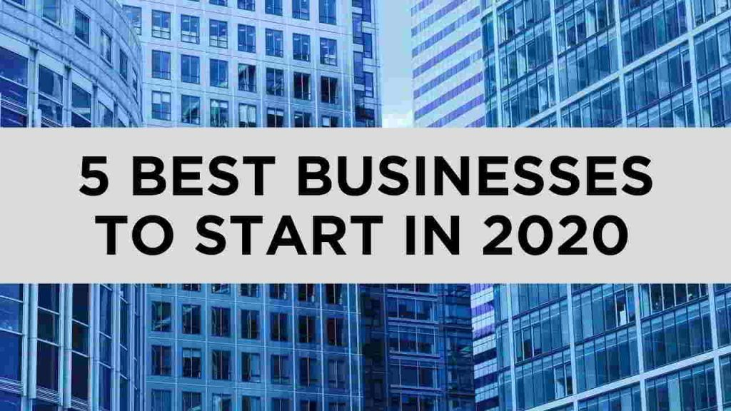 Best Businesses To Start