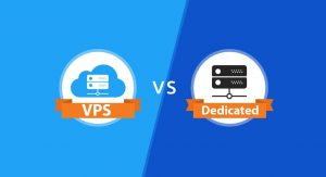 Dedicated Server and VPS